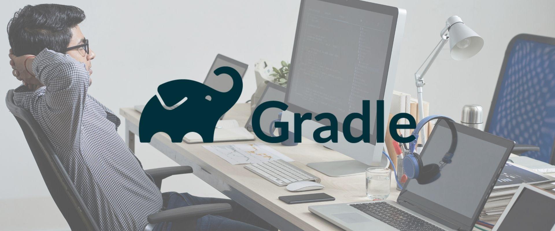 Gradle: saiba o que é e como utilizar